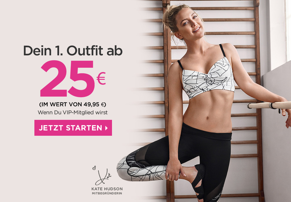 Dein 1. Outfit ab 25 €